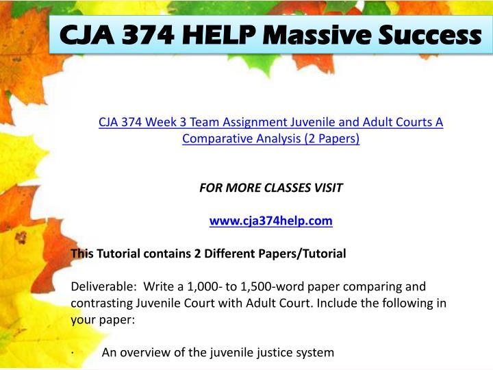 CJA 374 HELP Massive Success