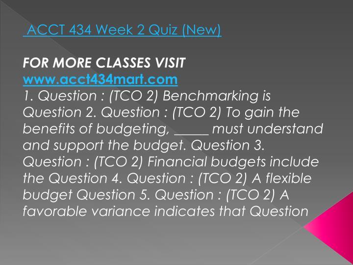 ACCT 434 Week 2 Quiz (New)