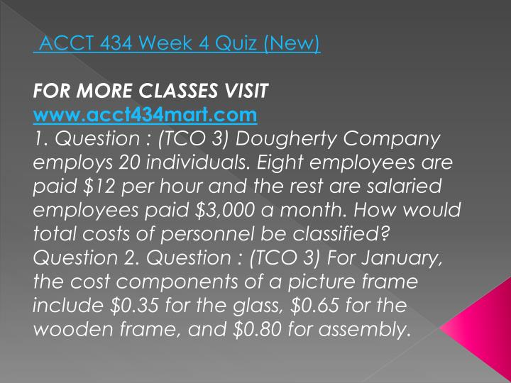 ACCT 434 Week 4 Quiz (New)