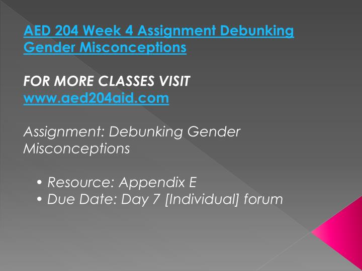 AED 204 Week 4 Assignment Debunking Gender Misconceptions