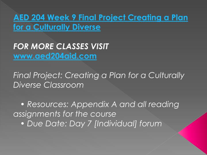 AED 204 Week 9 Final Project Creating a Plan for a Culturally Diverse