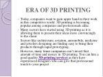 era of 3d printing