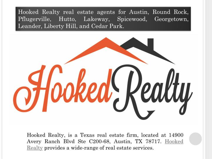 Hooked Realty real estate agents for Austin, Round Rock, Pflugerville,
