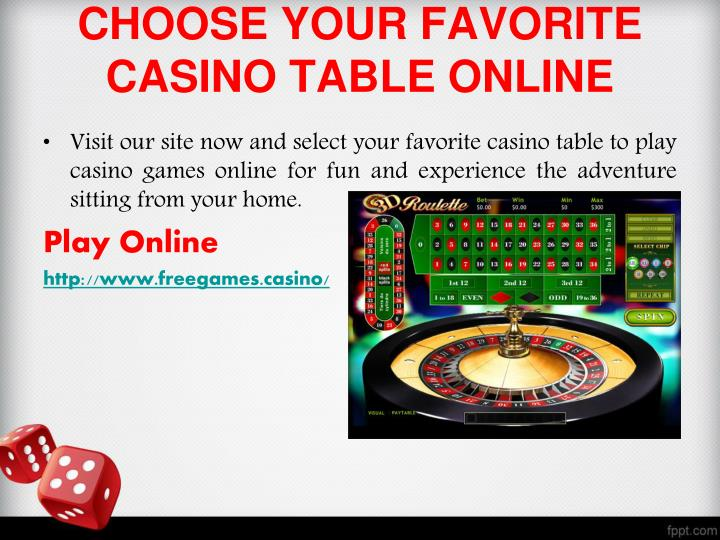 CHOOSE YOUR FAVORITE CASINO TABLE ONLINE