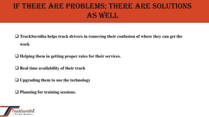 If there are problems; there are solutions