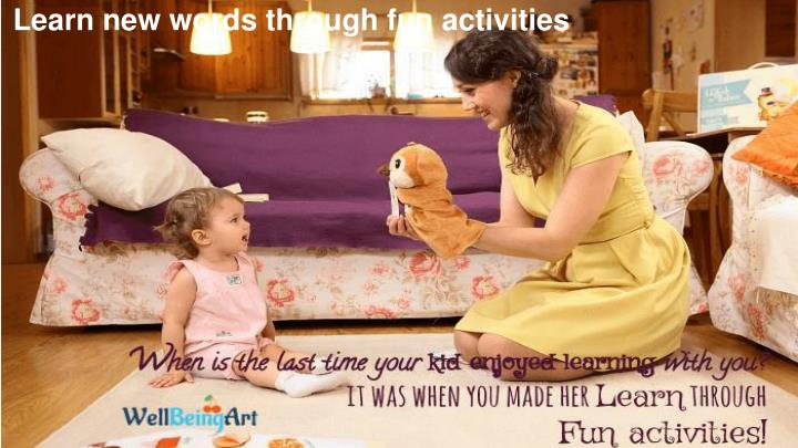 Learn new words through fun activities