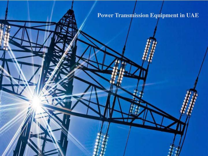 Power Transmission Equipment in UAE