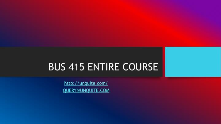 Bus 415 entire course