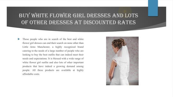Buy white flower girl dresses and lots