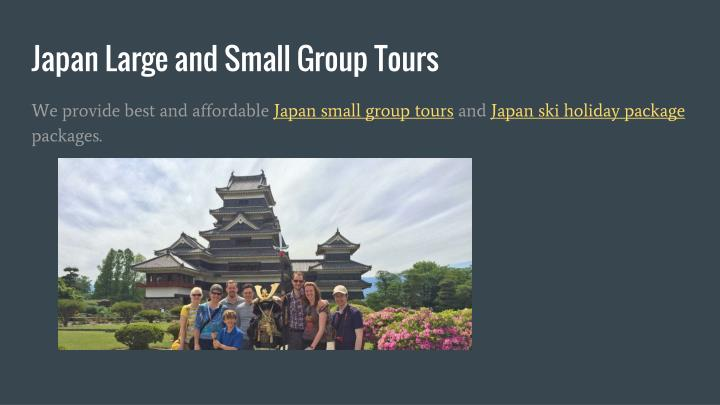 Japan Large and Small Group Tours