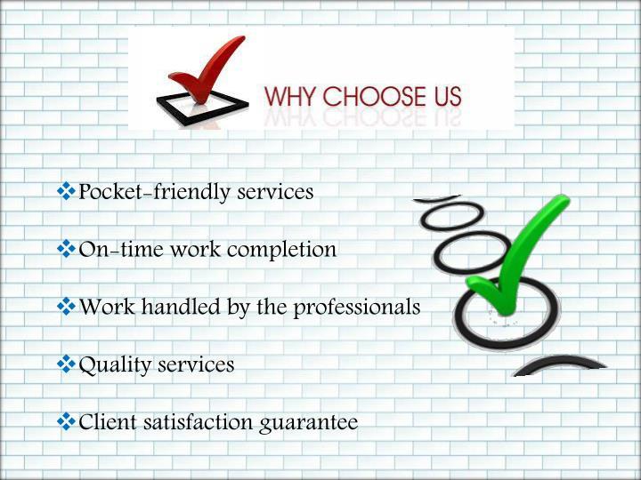 Pocket-friendly services