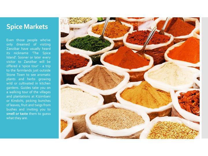 Spice Markets