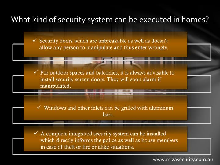 What kind of security system can be executed in homes