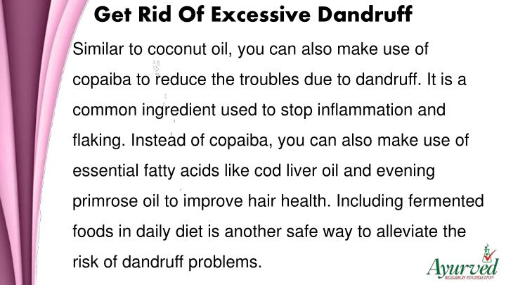 Get Rid Of Excessive Dandruff