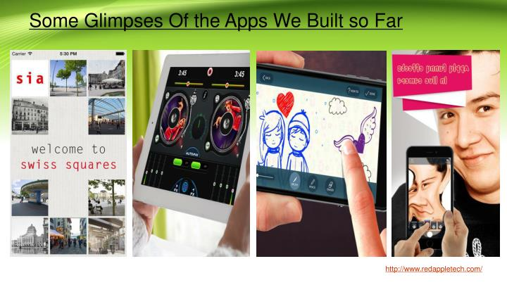 Some Glimpses Of the Apps We Built so Far