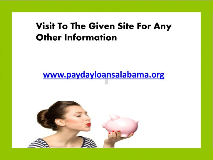 Visit To The Given Site For Any Other Information