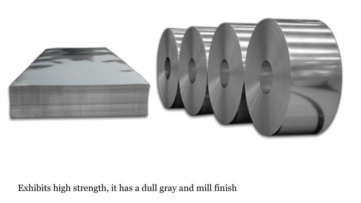 Exhibits high strength, it has a dull gray and mill finish