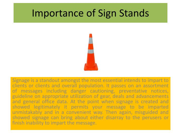 importance of sign stands n.