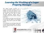 learning the working of a layer property manager