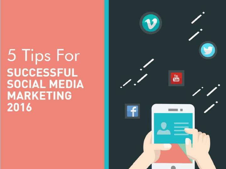 5 tips for successful social media marketing