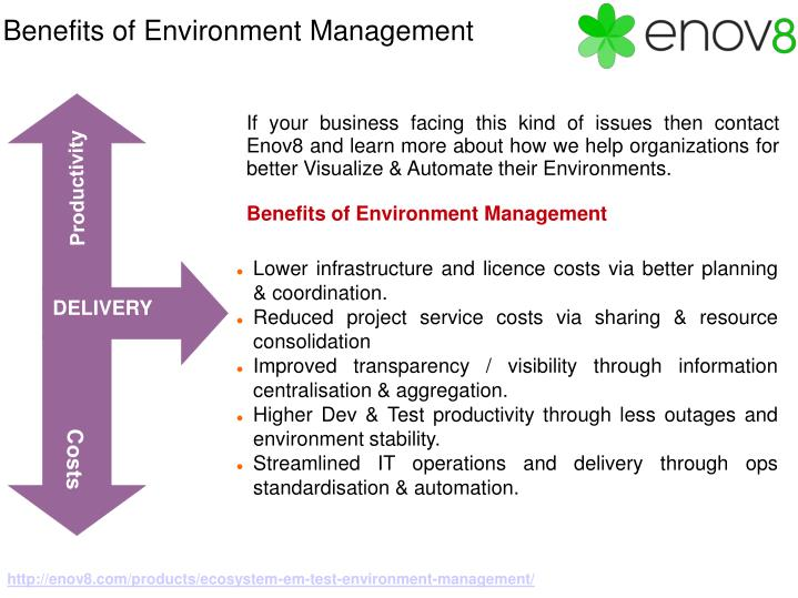 Lower infrastructure and licence costs via better planning & coordination.
