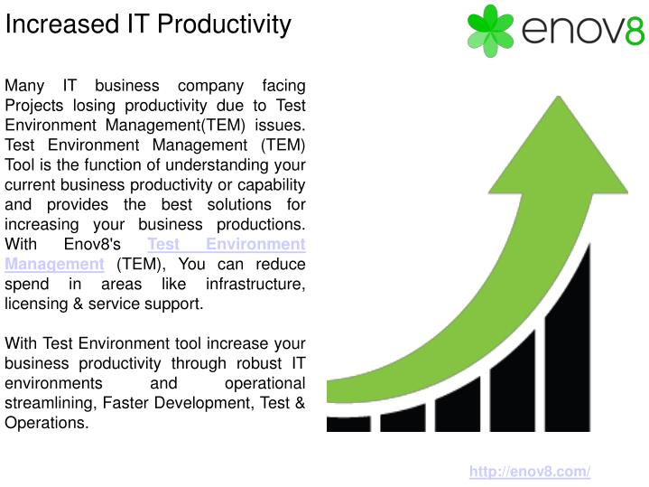 Increased it productivity