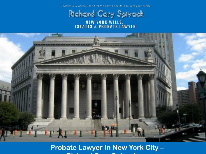 Probate Lawyer In New York City –