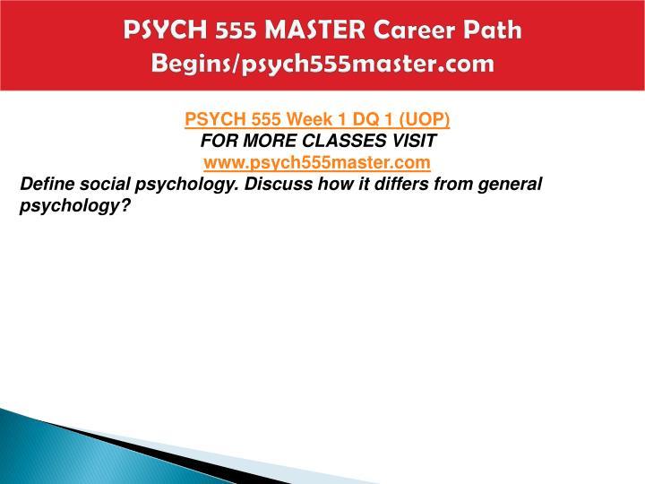 Psych 555 master career path begins psych555master com2