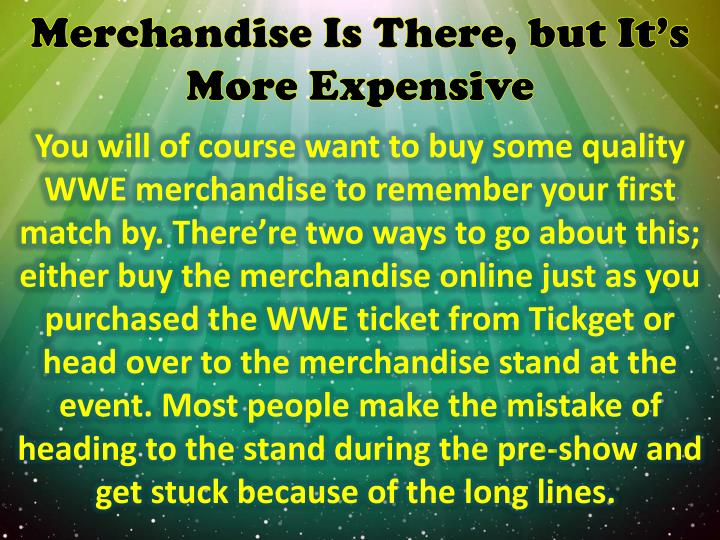 Merchandise Is There, but It's More