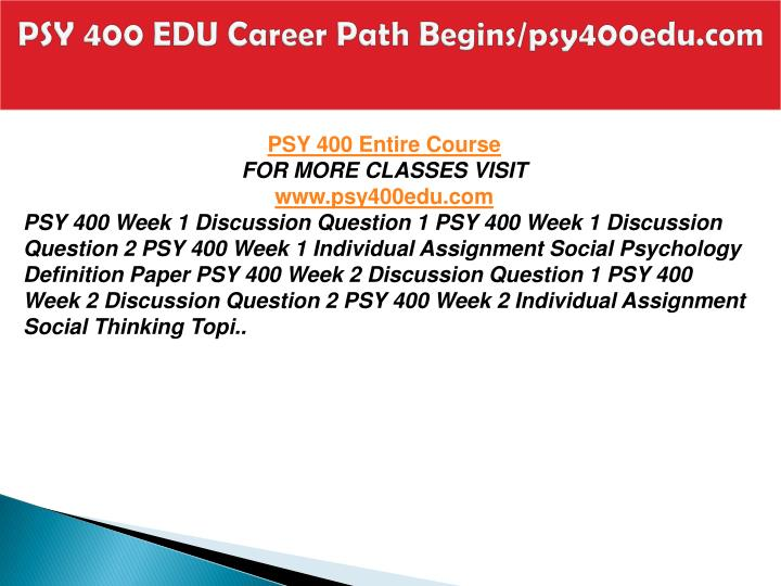 Psy 400 edu career path begins psy400edu com1