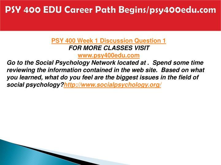 Psy 400 edu career path begins psy400edu com2