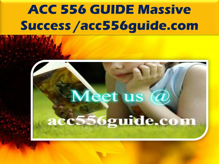 ACC 556 GUIDE Massive Success /acc556guide.com