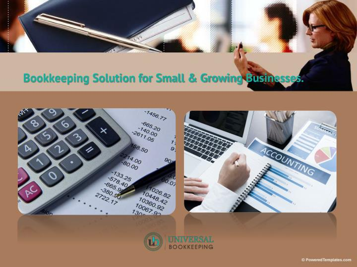 Bookkeeping Solution for Small & GrowingBusinesses.