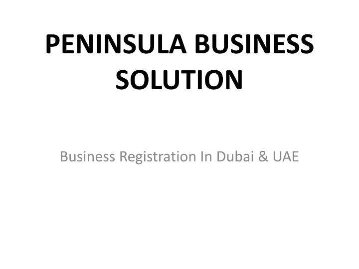 Peninsula business solution