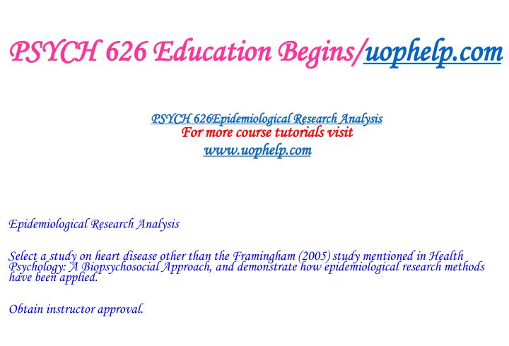 PSYCH 626 Education Begins/