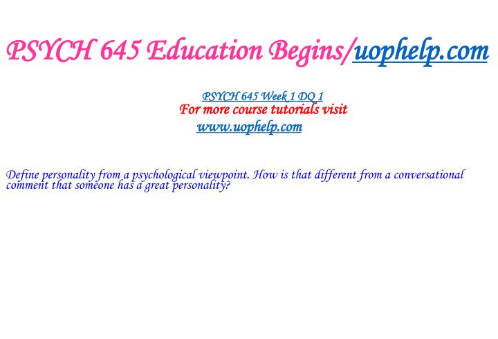 Psych 645 education begins uophelp com1