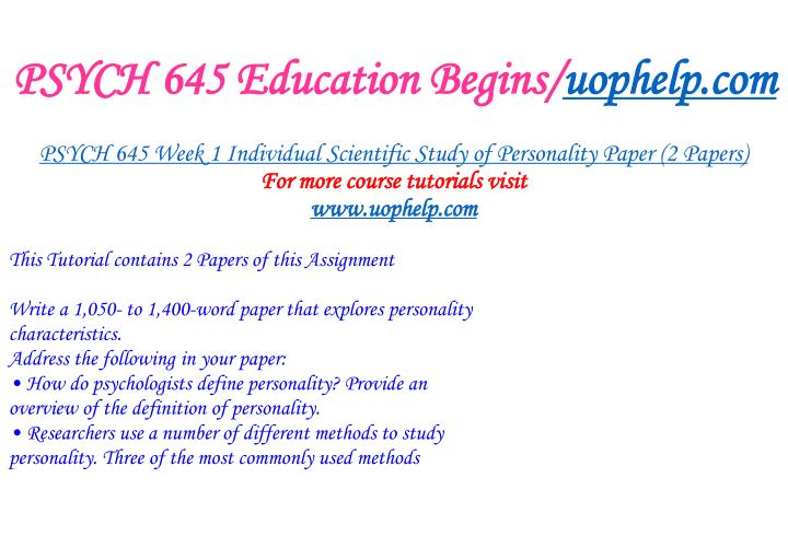 PSYCH 645 Education Begins/