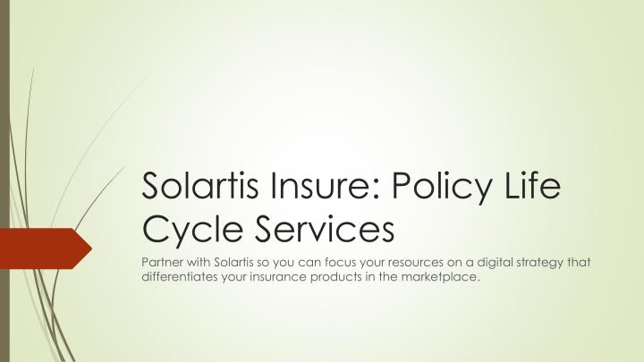 solartis insure policy life cycle services n.