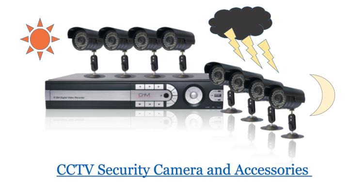 CCTV Security Camera and Accessories