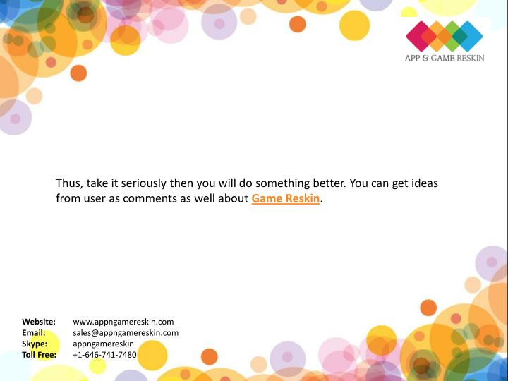 Thus, take it seriously then you will do something better. You can get ideas