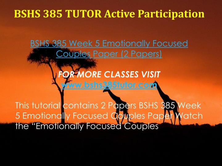 BSHS 385 TUTOR Active Participation