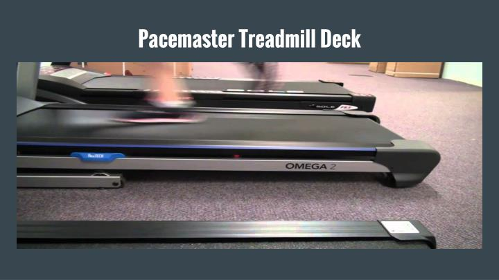 Pacemaster Treadmill Deck
