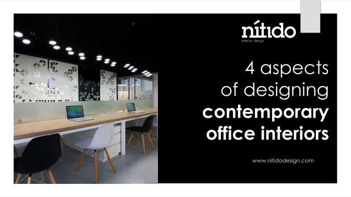 4 aspects of designing contemporary office interiors