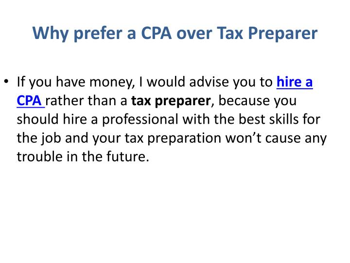 Why prefer a CPA over Tax Preparer