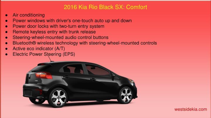 2016 Kia Rio Black SX: Comfort