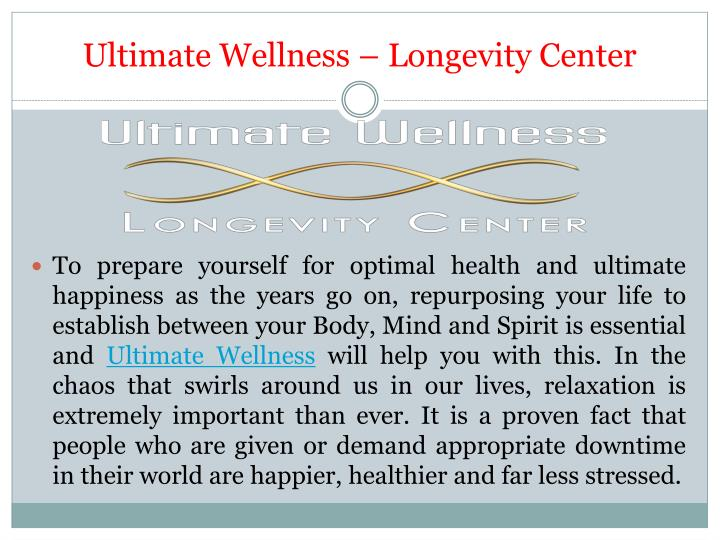 Ultimate wellness longevity center