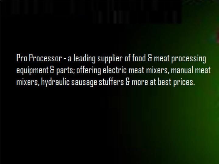Food processing equipment for the professional