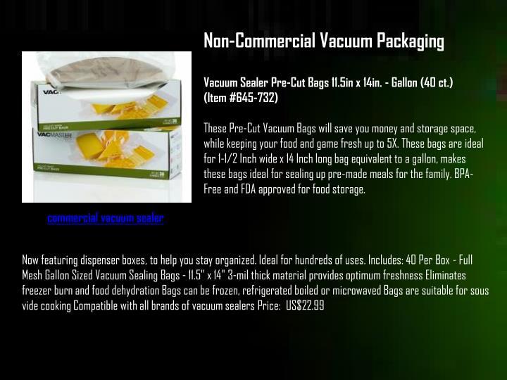 Non-Commercial Vacuum Packaging