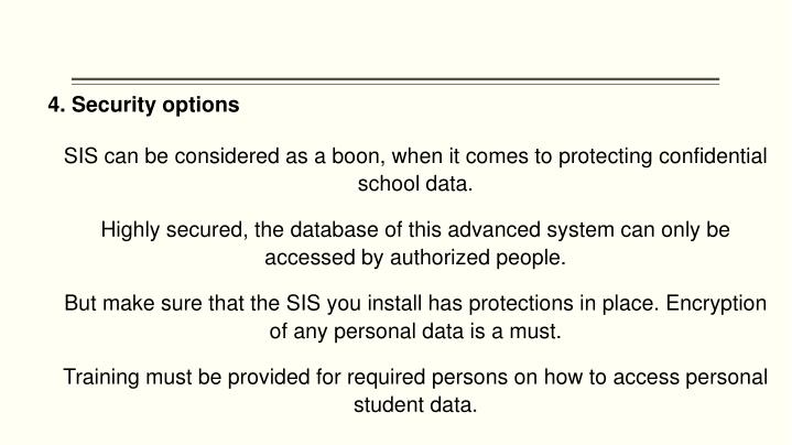 4. Security options
