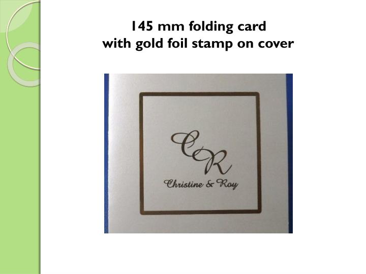 145 mm folding card